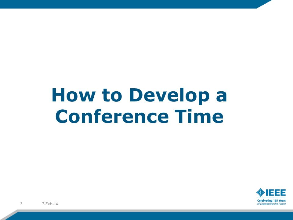 How to Develop a Conference Time 7-Feb-143