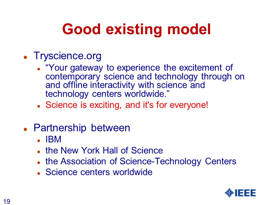 19 Good existing model l Tryscience.org l Your gateway to experience the excitement of contemporary science and technology through on and offline inte