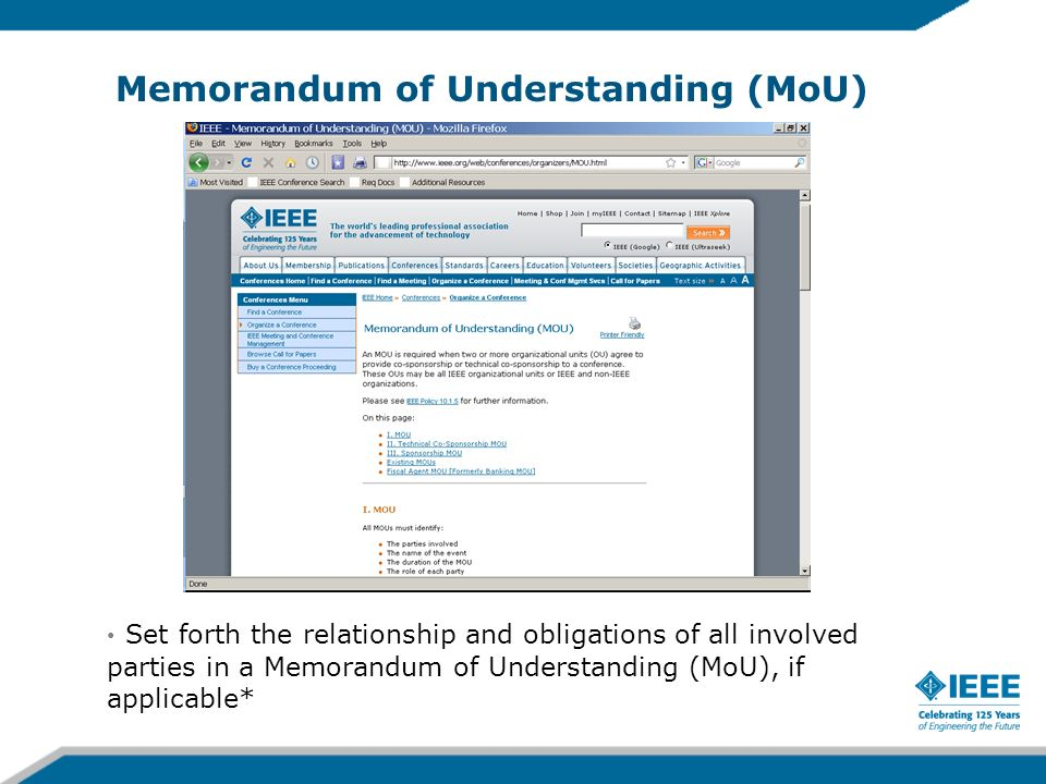 Memorandum of Understanding (MoU) Set forth the relationship and obligations of all involved parties in a Memorandum of Understanding (MoU), if applicable*