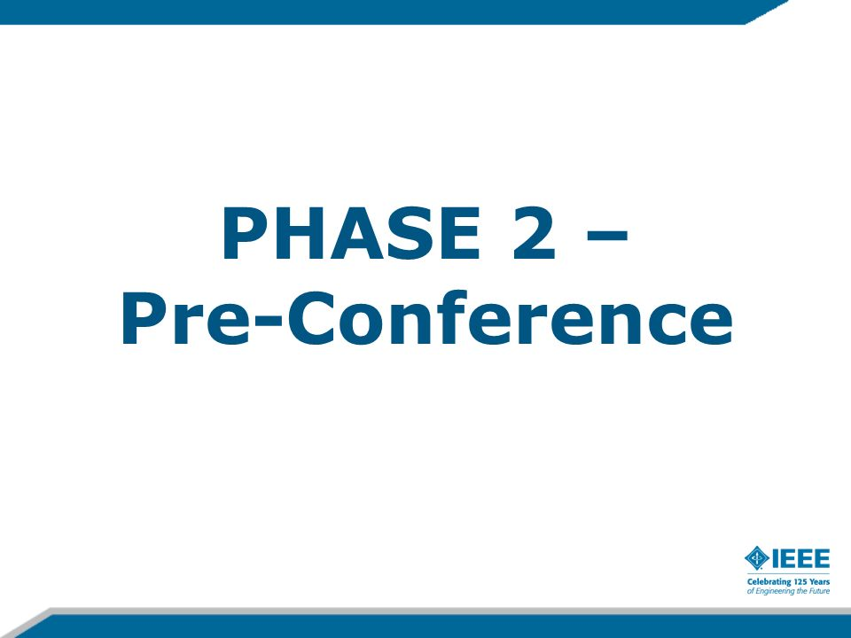PHASE 2 – Pre-Conference