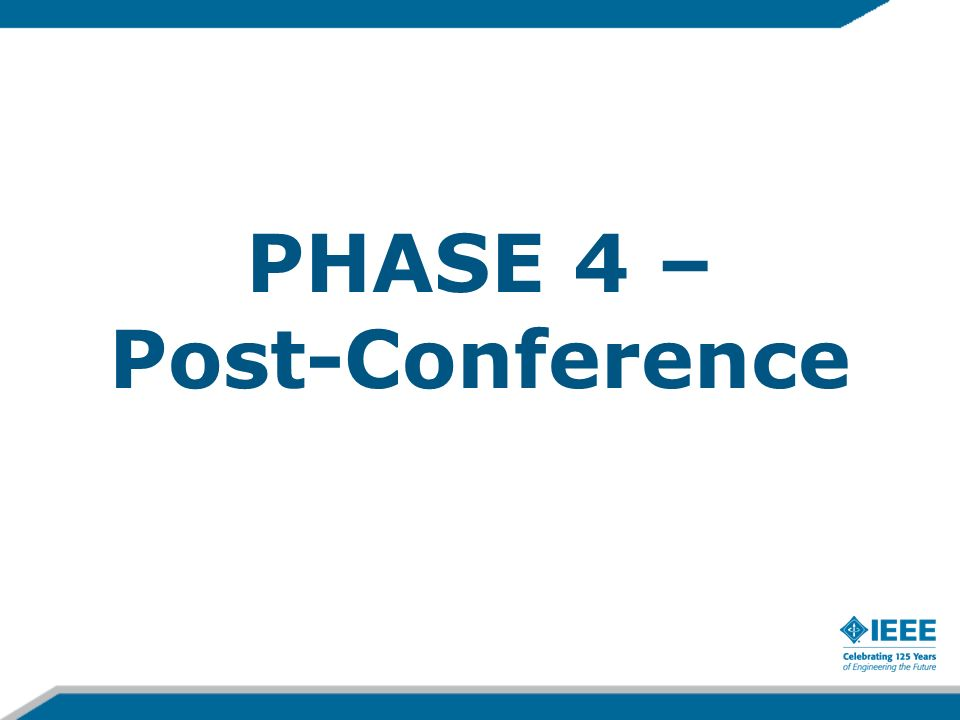 PHASE 4 – Post-Conference