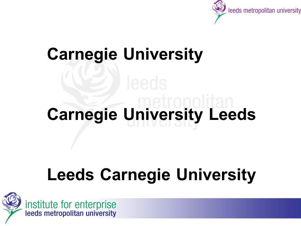Carnegie University Carnegie University Leeds Leeds Carnegie University