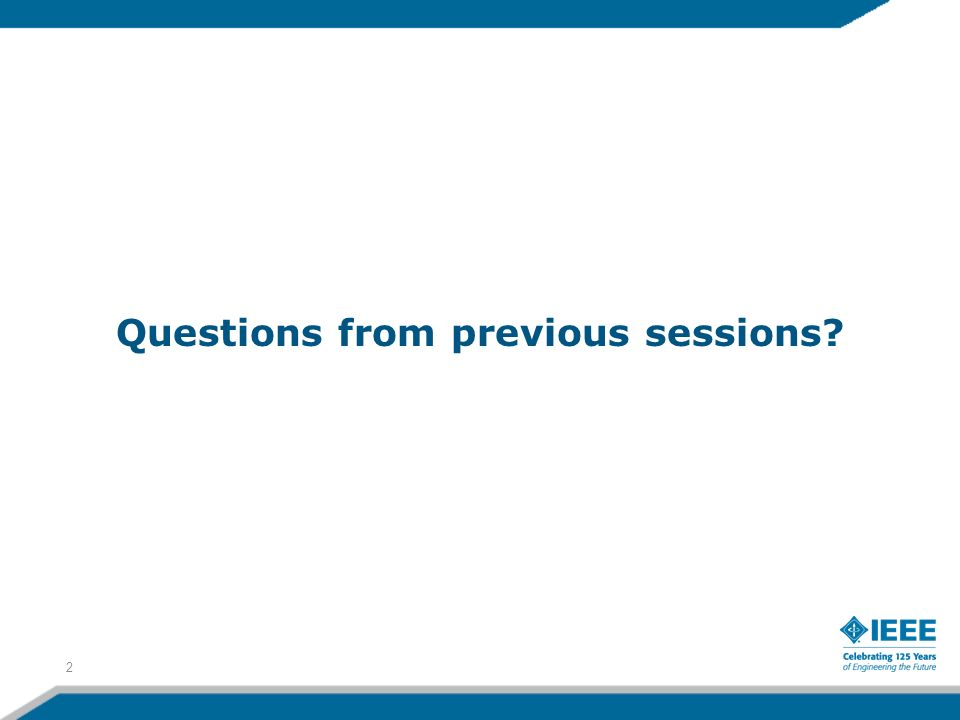 Questions from previous sessions 2