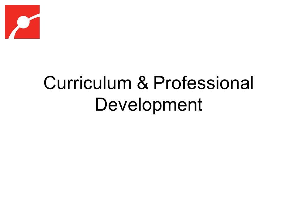 Curriculum & Professional Development