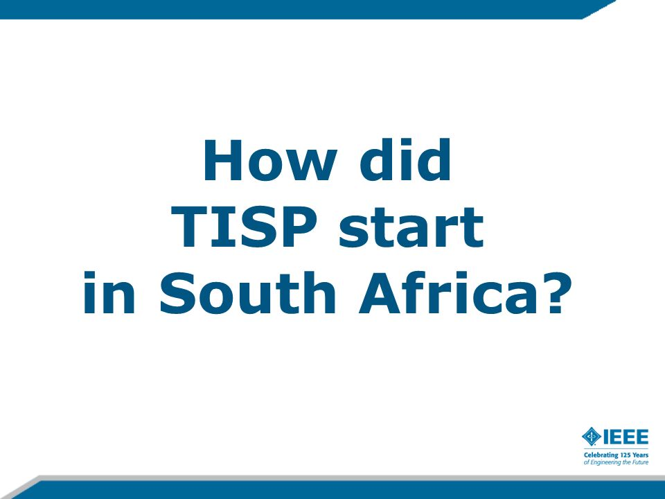 How did TISP start in South Africa?