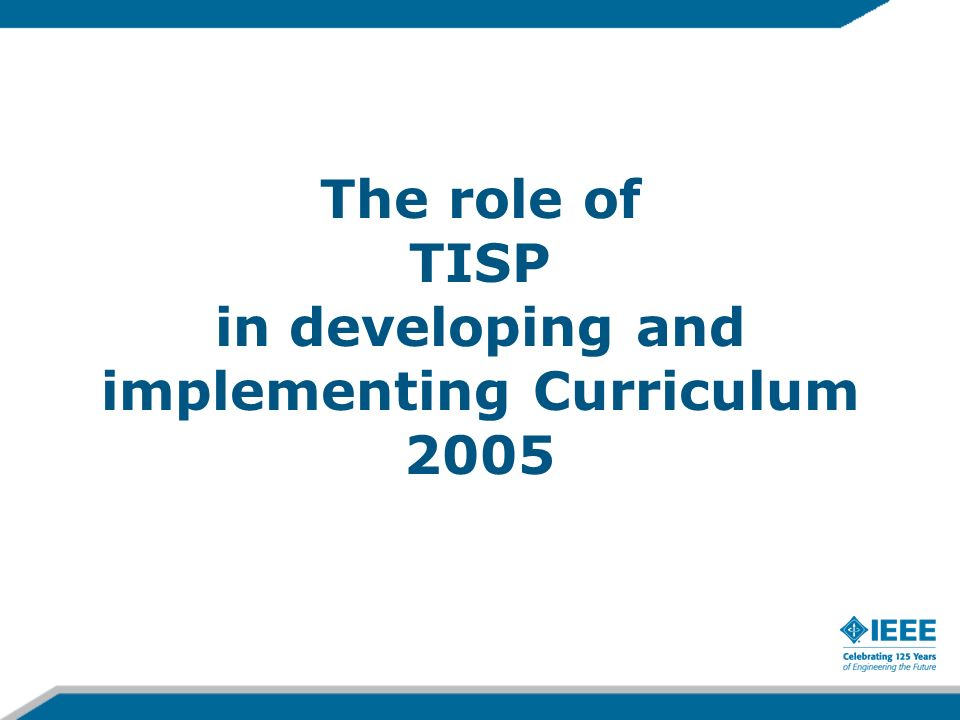 The role of TISP in developing and implementing Curriculum 2005