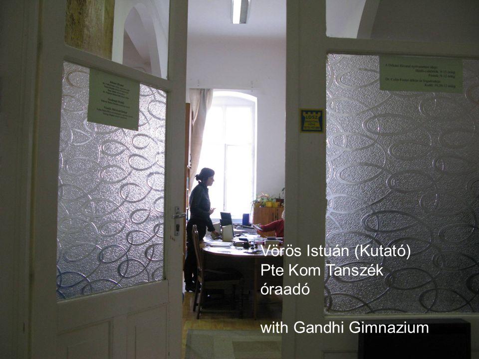 Vörös Istuán (Kutató) Pte Kom Tanszék óraadó with Gandhi Gimnazium