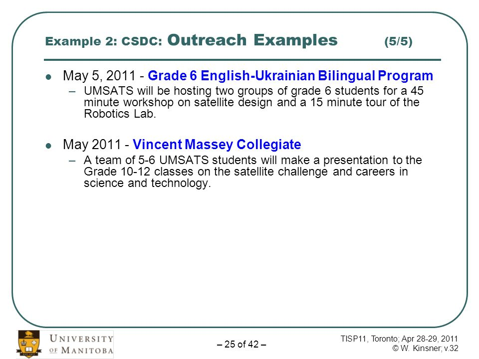 TISP11, Toronto; Apr 28-29, 2011 © W. Kinsner; v.32 – 25 of 42 – Example 2: CSDC: Outreach Examples (5/5) May 5, 2011 - Grade 6 English-Ukrainian Bili
