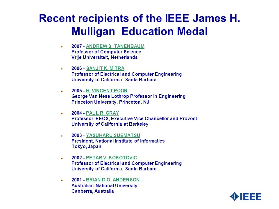 Recent recipients of the IEEE James H. Mulligan Education Medal l ANDREW S.