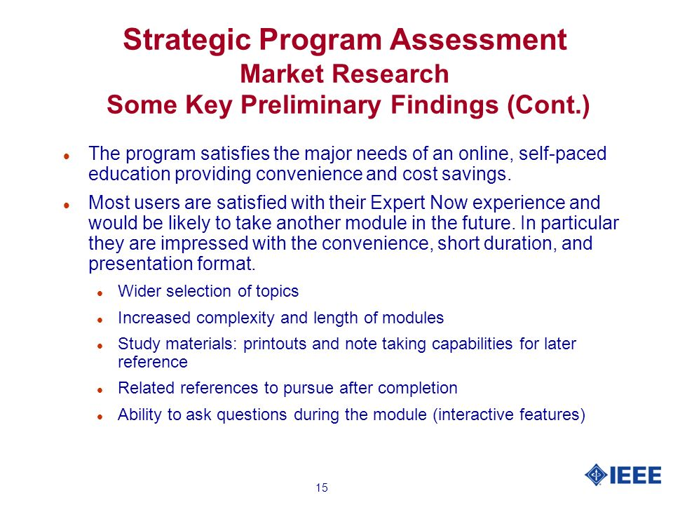 15 l The program satisfies the major needs of an online, self-paced education providing convenience and cost savings.