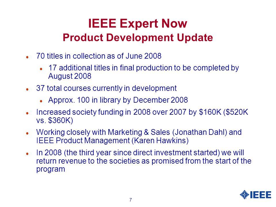 8 IEEE Expert Now Courses 2006-2008 YTD