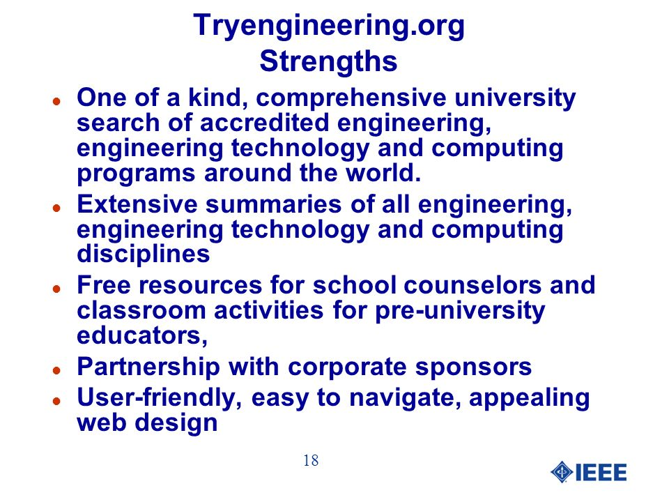 Tryengineering.org Strengths l One of a kind, comprehensive university search of accredited engineering, engineering technology and computing programs