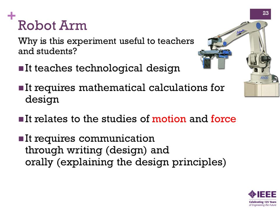 + Robot Arm Why is this experiment useful to teachers and students.