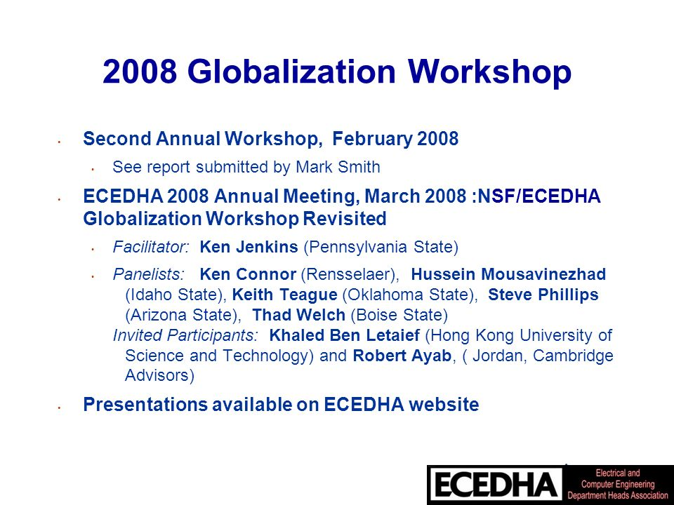 ECEDHA and IEEE CEAA Questions from April 2008 EAB Meeting 1.Does ABET criterion 2 provide useful information for you to modify and improve your program.