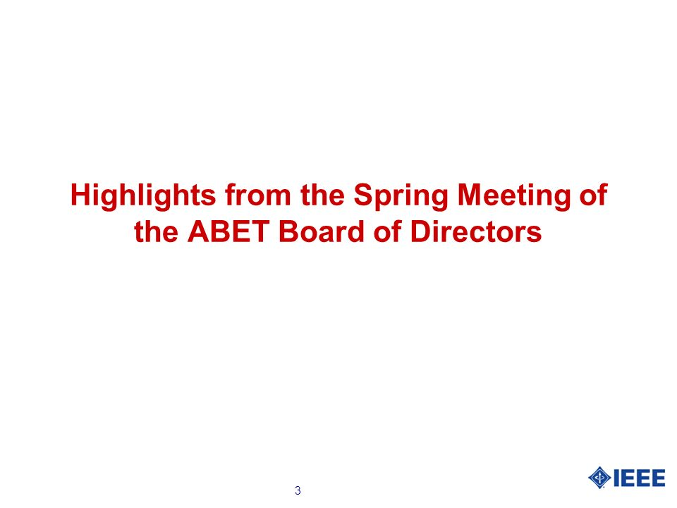 3 Highlights from the Spring Meeting of the ABET Board of Directors