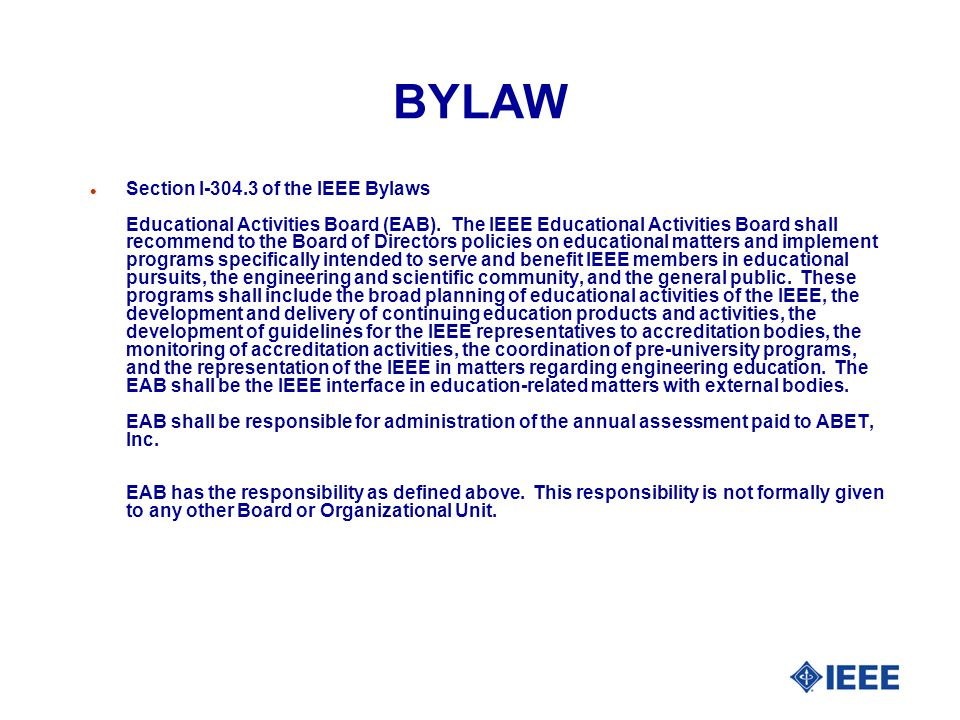 BYLAW l Section I of the IEEE Bylaws Educational Activities Board (EAB).