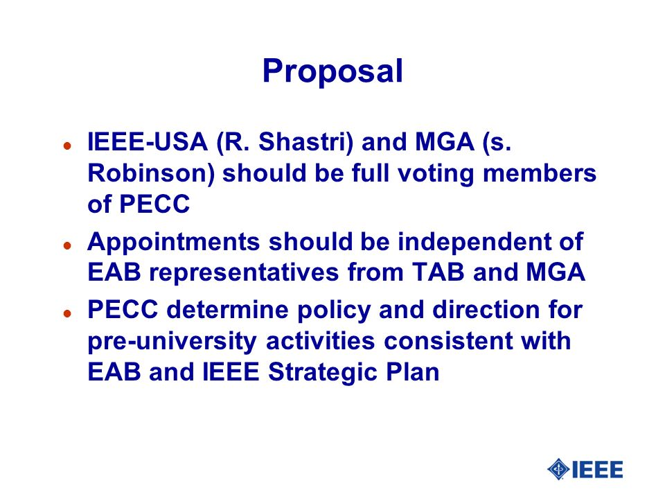 Proposal l IEEE-USA (R. Shastri) and MGA (s.