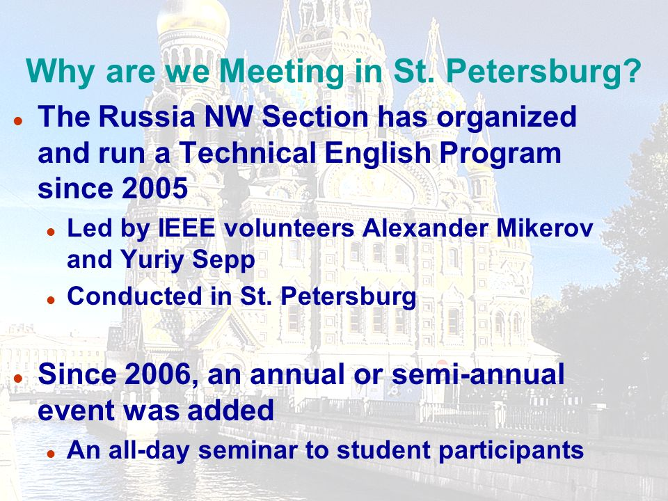 18 Why are we meeting in St. Petersburg.