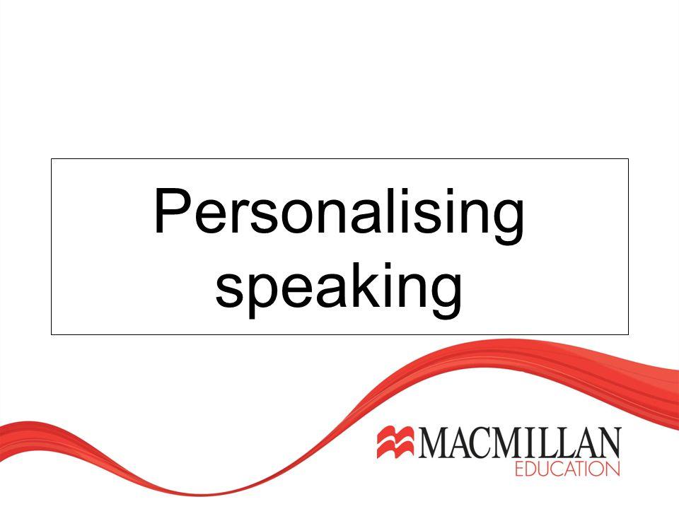 Personalising speaking