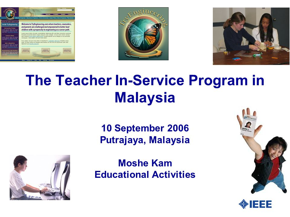 The Teacher In-Service Program in Malaysia 10 September 2006 Putrajaya, Malaysia Moshe Kam Educational Activities