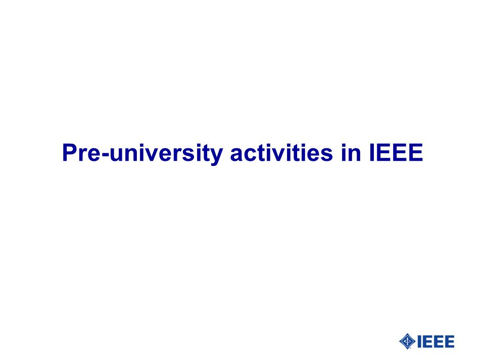 Pre-university activities in IEEE