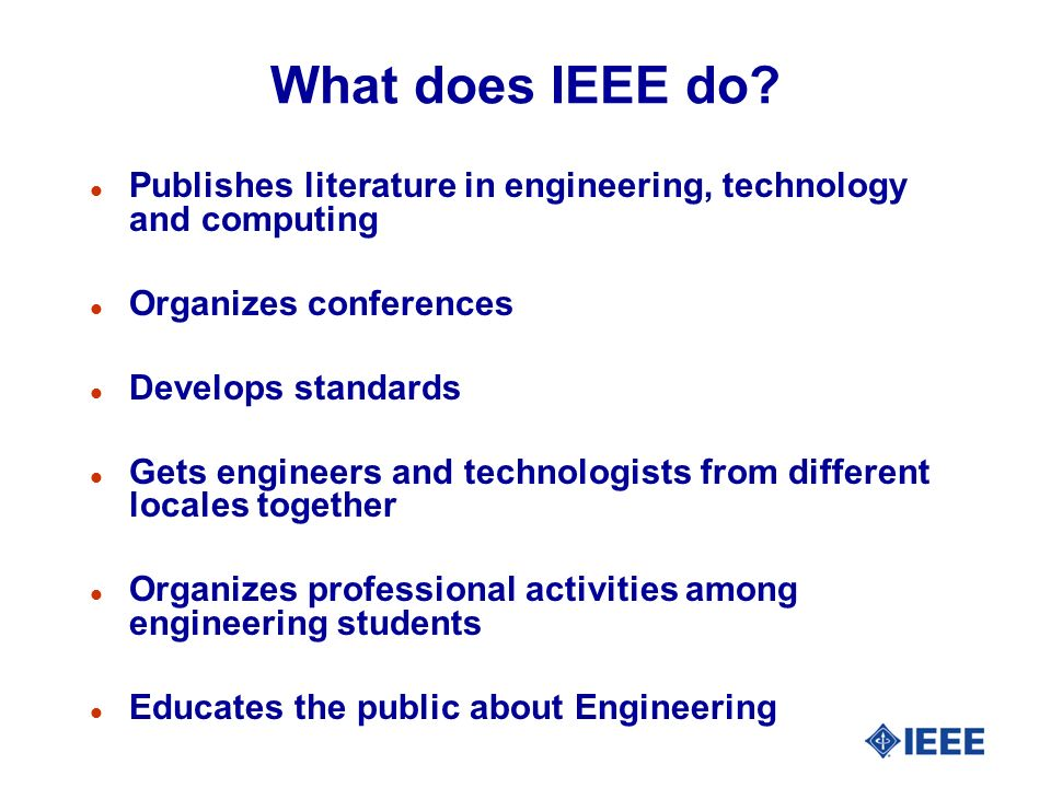 What does IEEE do.