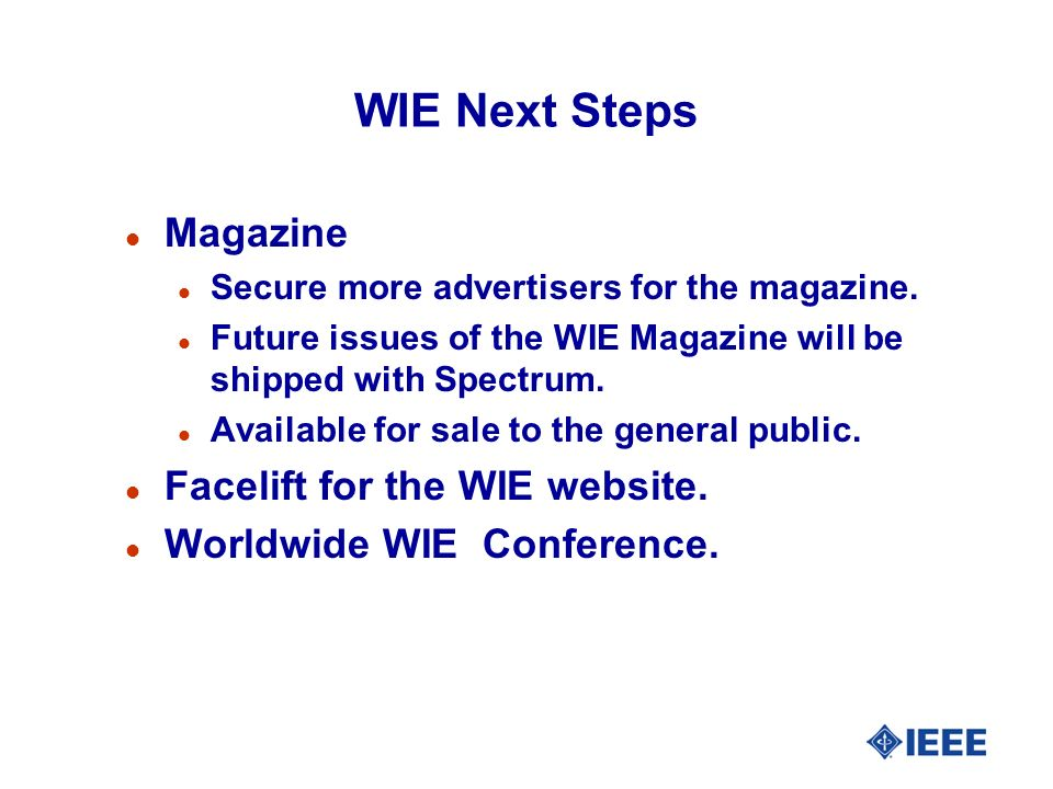 WIE Next Steps l Magazine l Secure more advertisers for the magazine.