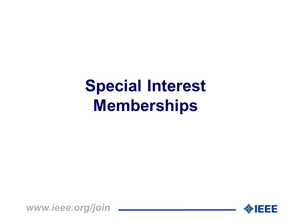 Special Interest Memberships