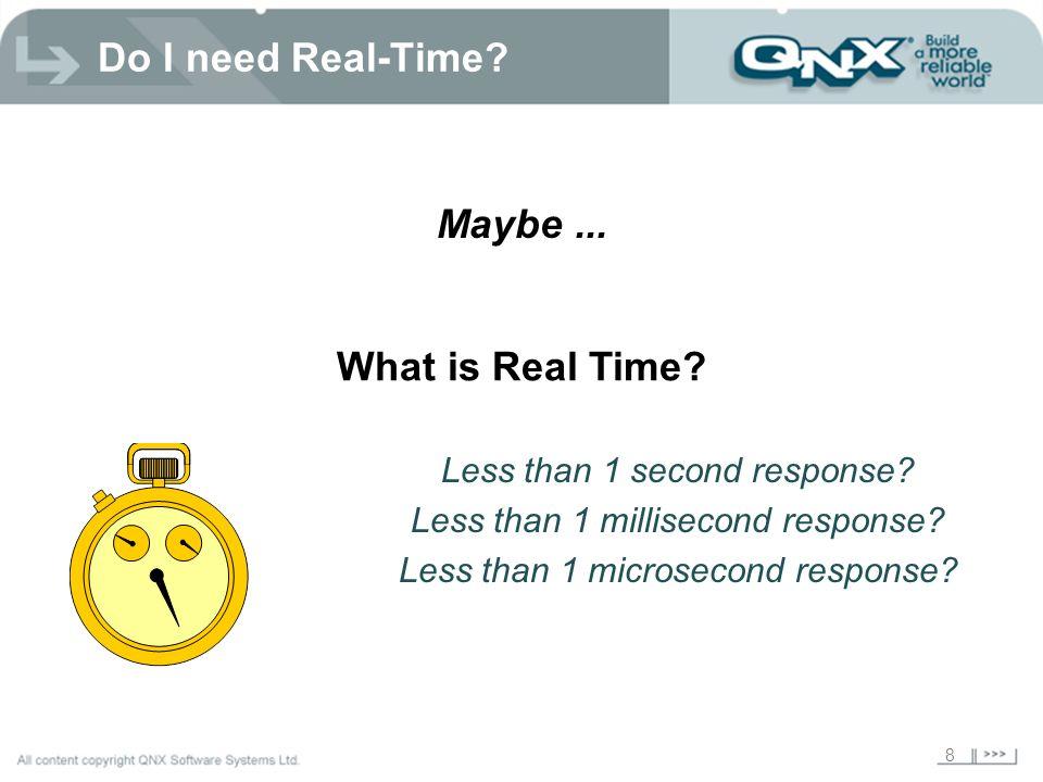 8 Less than 1 second response.Less than 1 millisecond response.