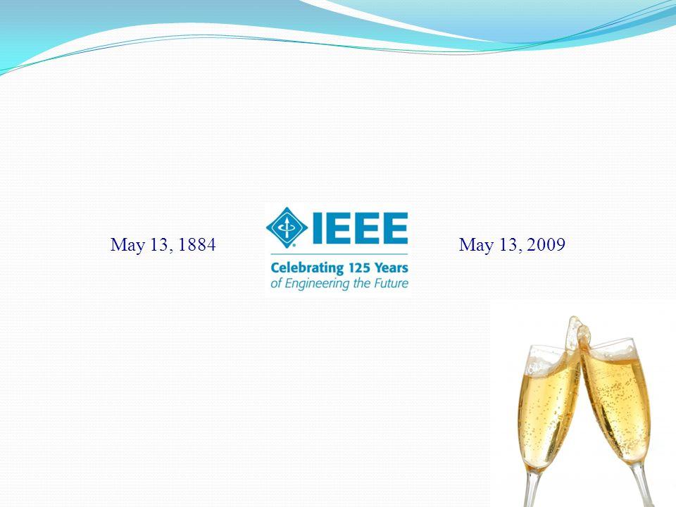 May 13, 1884 May 13, 2009