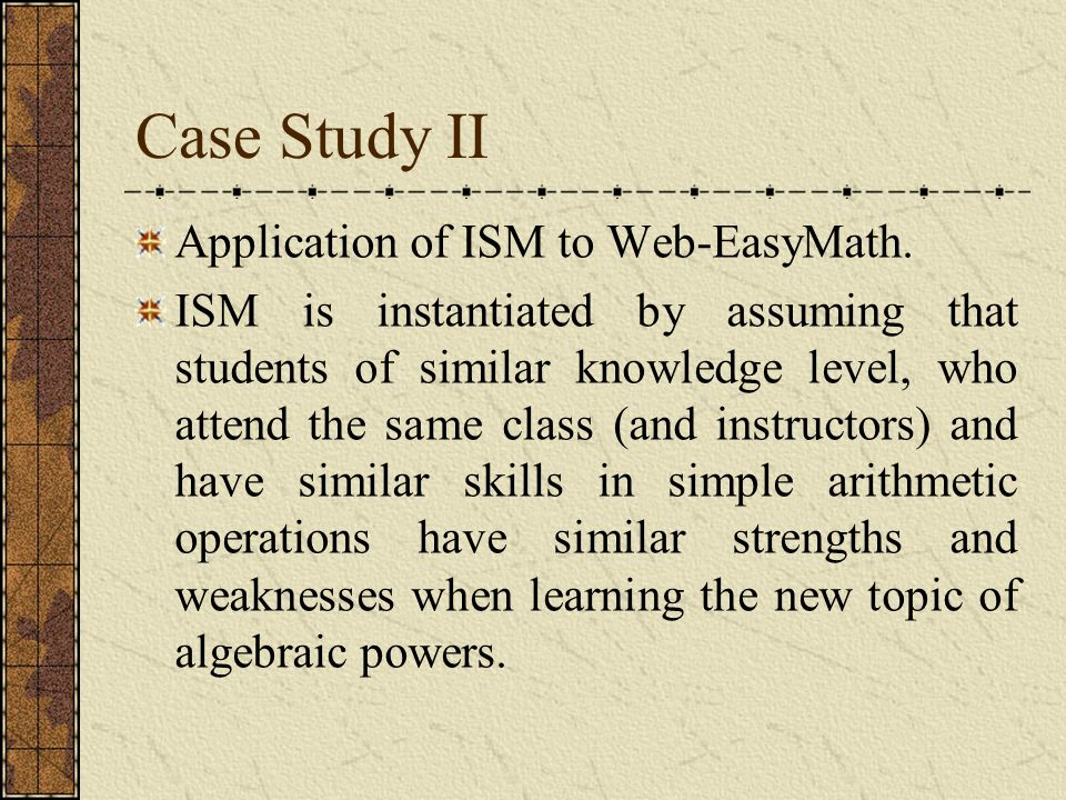 Case Study II Application of ISM to Web-EasyMath.