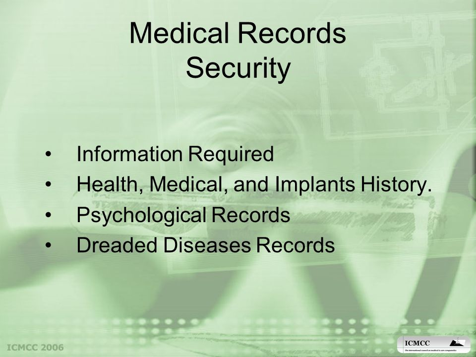 Medical Records Security Information Required Health, Medical, and Implants History.