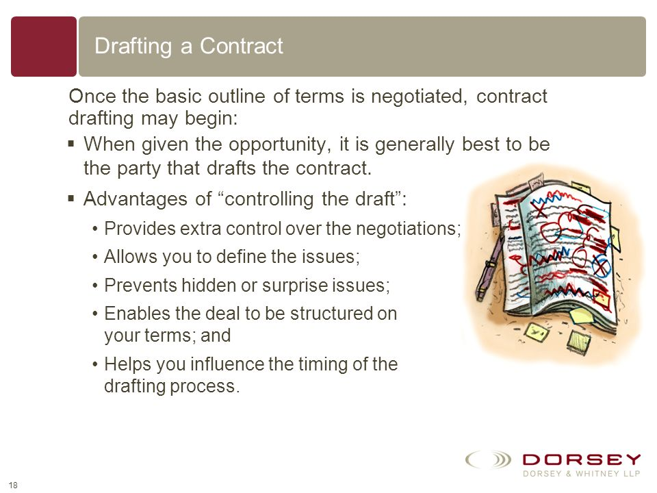 17 Negotiating a Contract: Other Considerations In some circumstances, a party will insist on using its contract form and will not be willing to negot