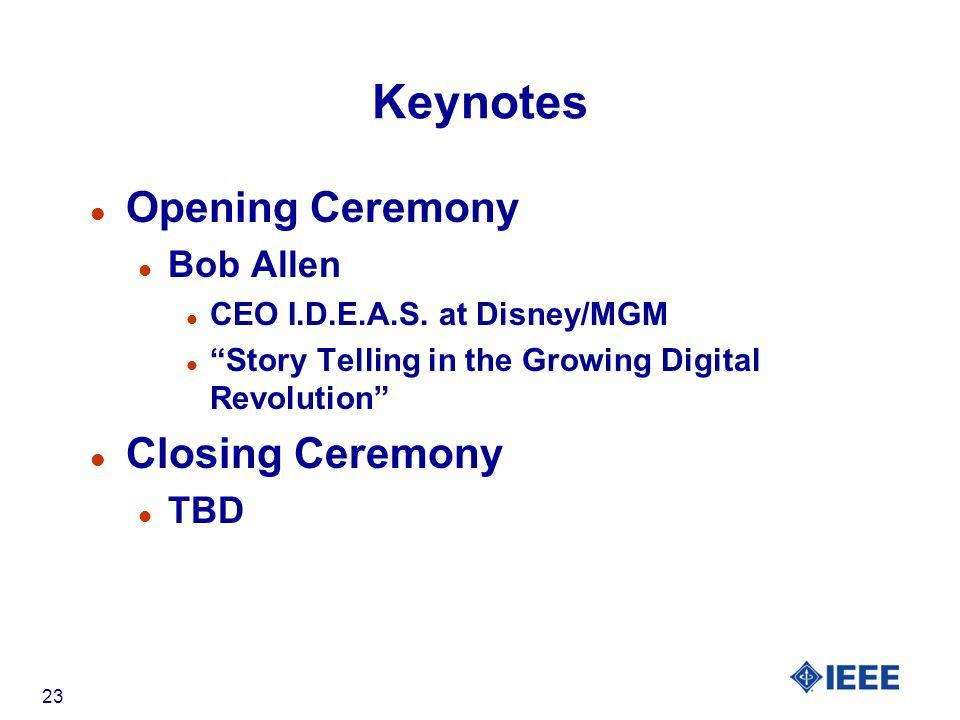 23 Keynotes l Opening Ceremony l Bob Allen l CEO I.D.E.A.S.