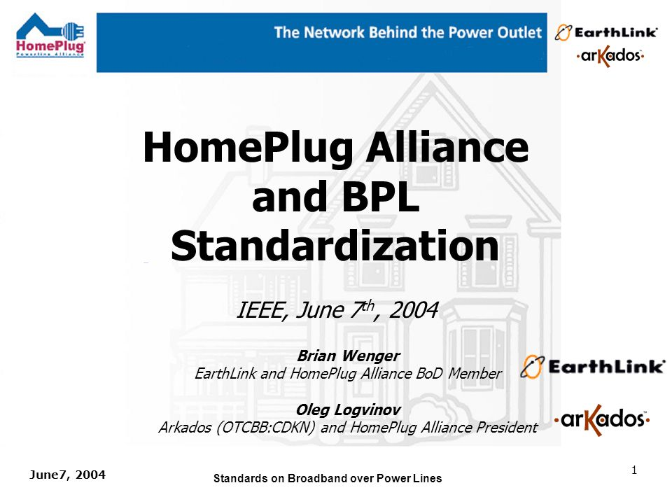June7, 2004 Standards on Broadband over Power Lines 21 HomePlug 1.0 Market Requirements File Transfer At least 5Mbps in the majority of connections Better than 1.5Mbps in 97% connections VoIP Sustain 4 VoIP connections during one file transfer session with very low PER Streaming Media 3 simultaneous 250kpbs media streams