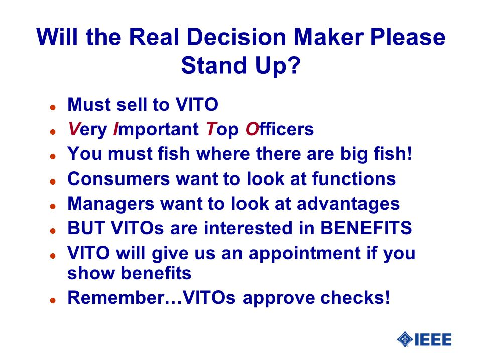 Will the Real Decision Maker Please Stand Up.