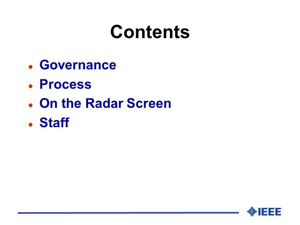 Contents l Governance l Process l On the Radar Screen l Staff