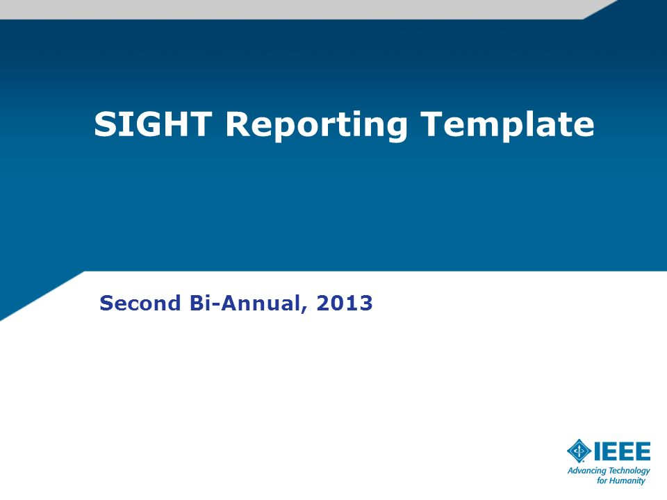 SIGHT Reporting Template Second Bi-Annual, 2013