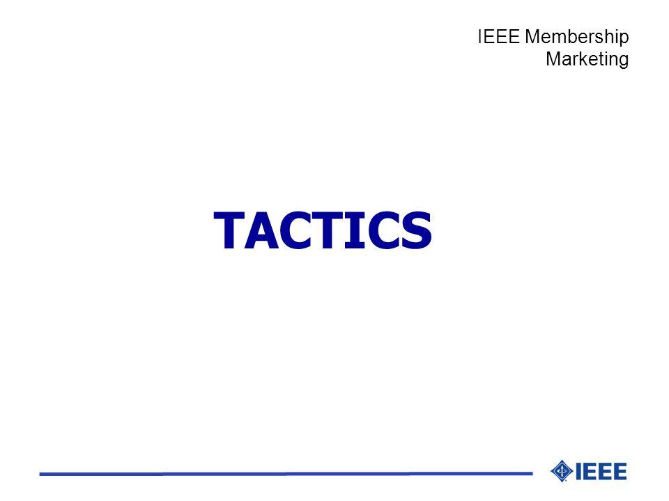 TACTICS IEEE Membership Marketing