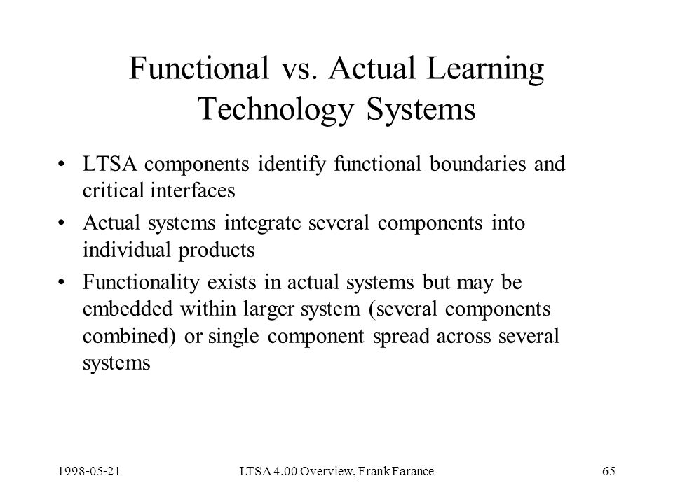 LTSA 4.00 Overview, Frank Farance65 Functional vs.