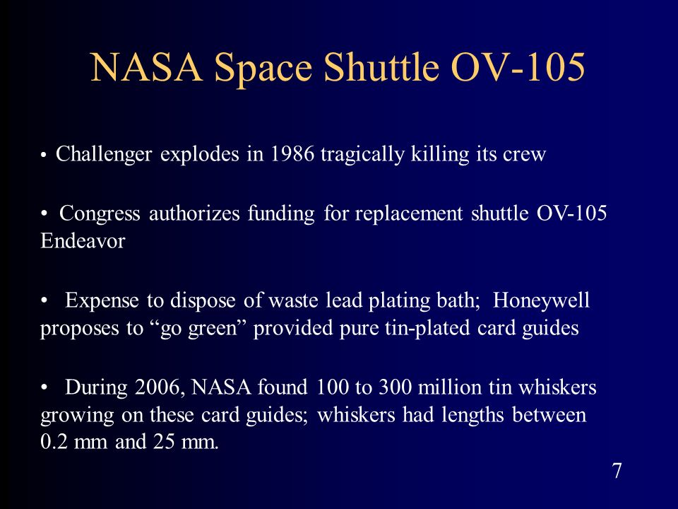 Challenger explodes in 1986 tragically killing its crew Congress authorizes funding for replacement shuttle OV-105 Endeavor Expense to dispose of wast