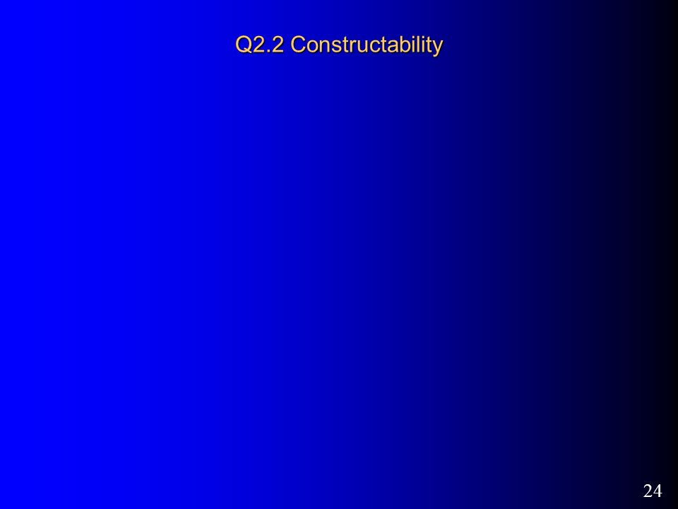 24 Q2.2 Constructability