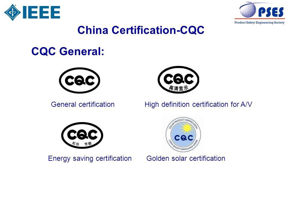 China Certification-CQC CQC General: General certificationHigh definition certification for A/V Energy saving certificationGolden solar certification