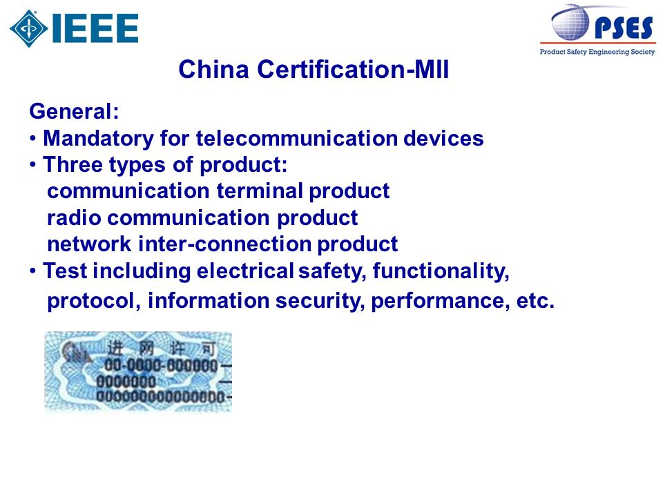 China Certification-MII General: Mandatory for telecommunication devices Three types of product: communication terminal product radio communication pr