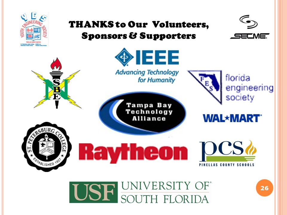 26 THANKS to Our Volunteers, Sponsors & Supporters