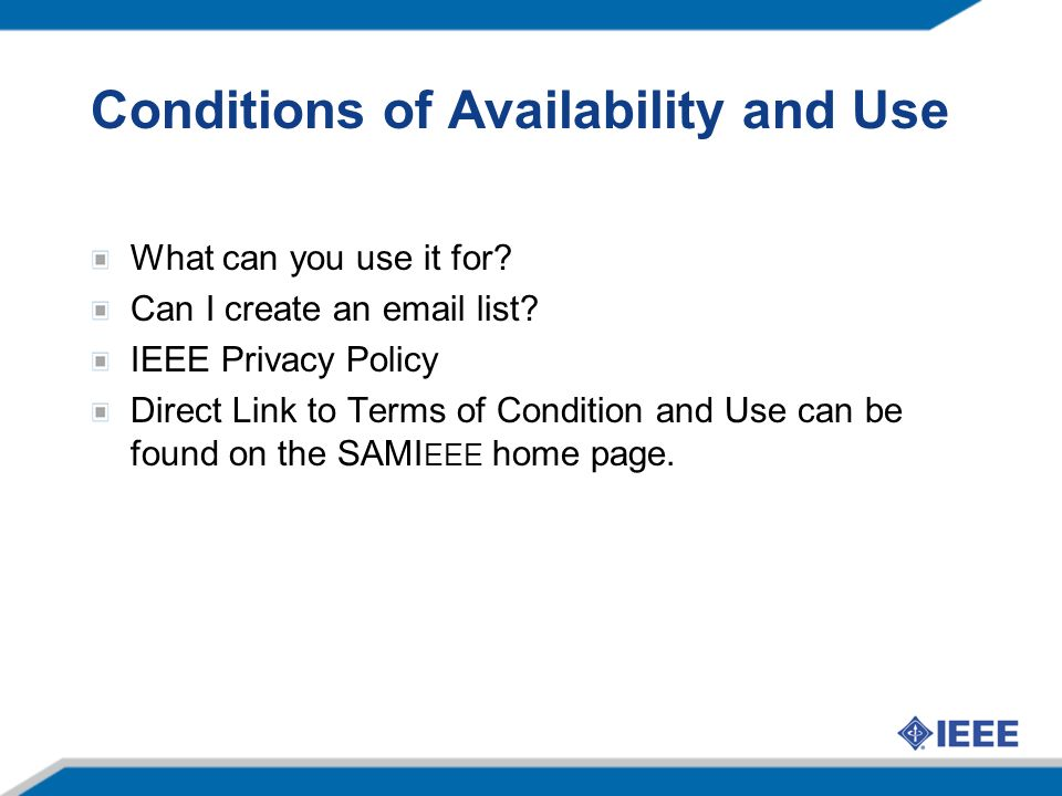 Conditions of Availability and Use What can you use it for.