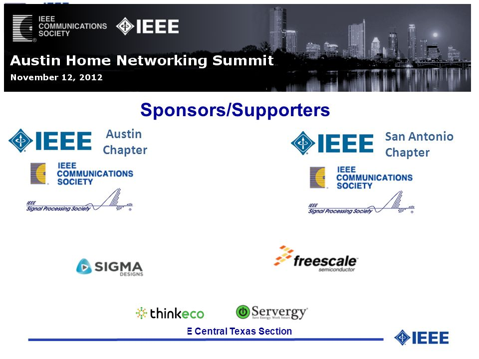 IEEE Central Texas Section Sponsors/Supporters Austin Chapter San Antonio Chapter
