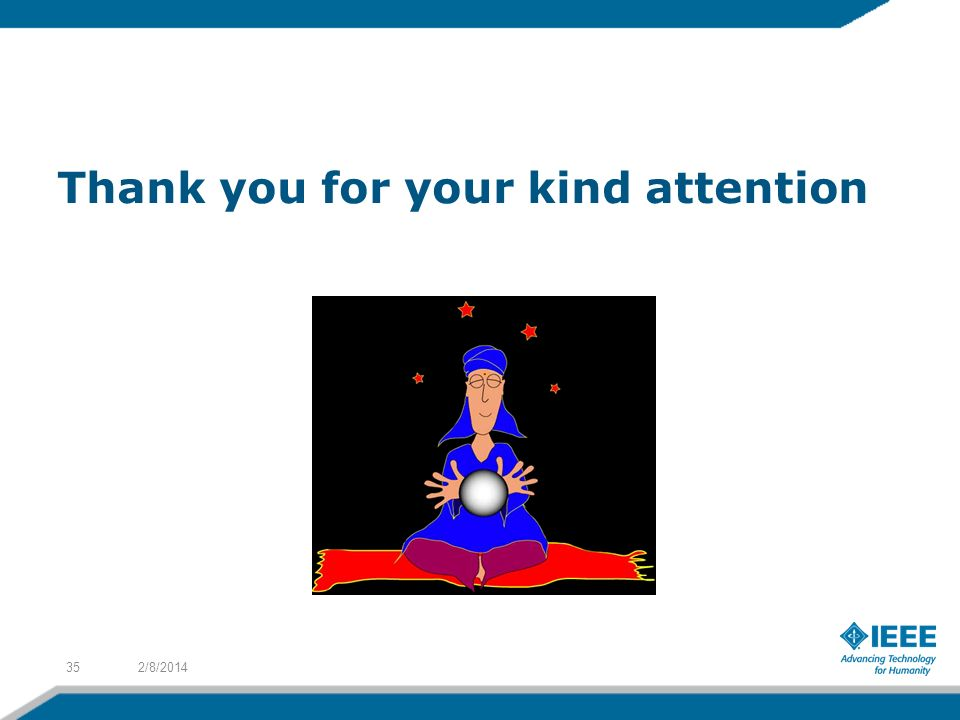 Thank you for your kind attention 2/8/201435
