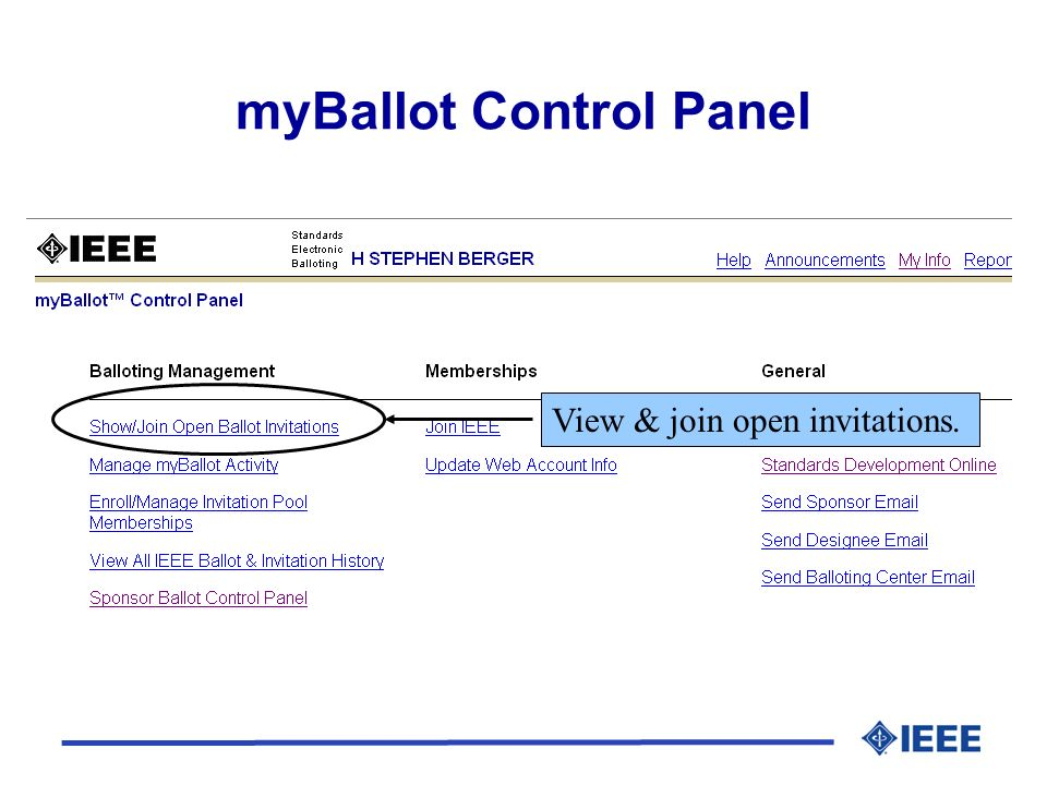myBallot Control Panel View & join open invitations.