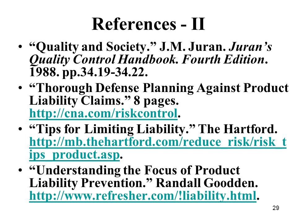 29 References - II Quality and Society. J.M. Juran.